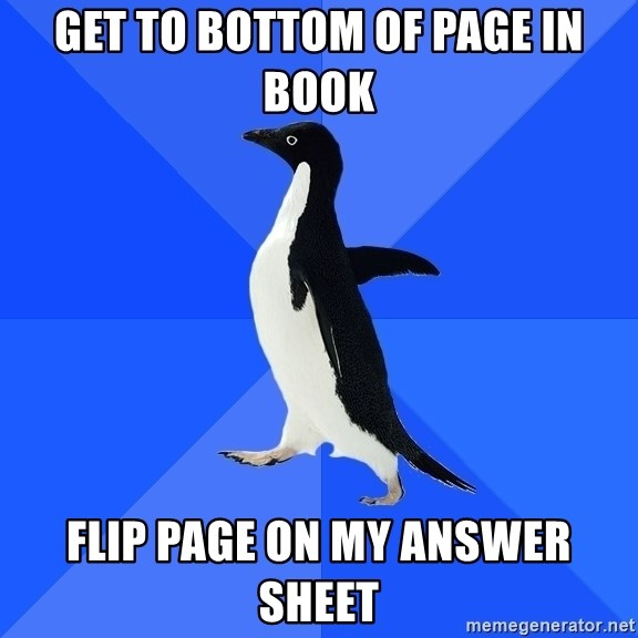Socially Awkward Penguin - Get to bottom of page in book Flip page on my answer sheet