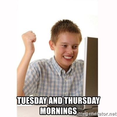 Computer kid -  TUESDAY AND THURSDAY MORNINGS