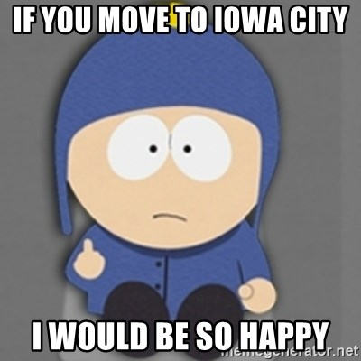 South Park Craig - if you move to iowa city I would be so happy