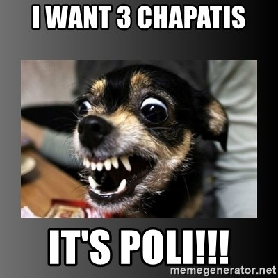 jimmywtf - I WANT 3 CHAPATIS IT'S POLI!!!