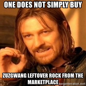 One Does Not Simply - one does not simply buy  zuzgwang leftover rock from the marketplace