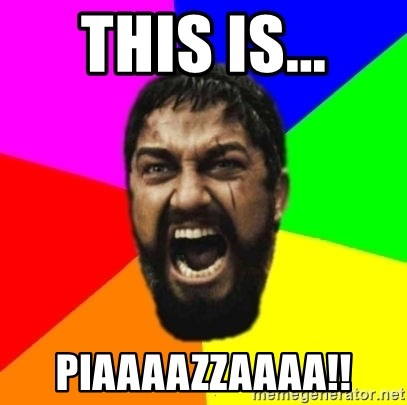 sparta - THIS IS... PIAAAAZZAAAA!!