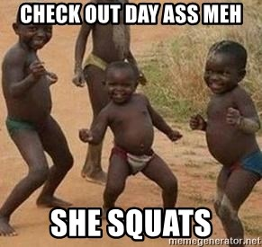 african children dancing - CHECK OUT DAY ASS MEH SHE SQUATS