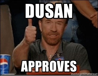 Chuck Norris Approves - Dusan approves