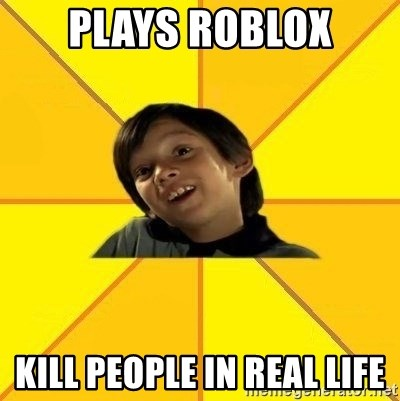 es bakans - Plays roblox kill people in real life