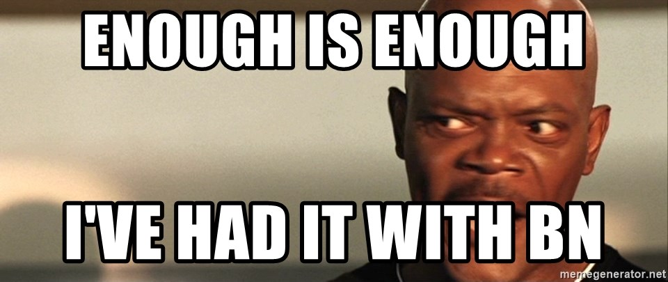 Snakes on a plane Samuel L Jackson - ENOUGH IS ENOUGH I've had it with BN