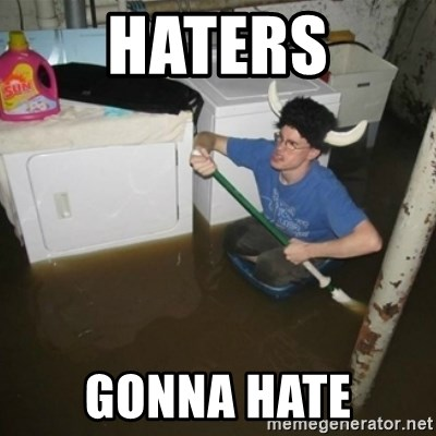 laundry room viking 2012 - HATERS GONNA HATE