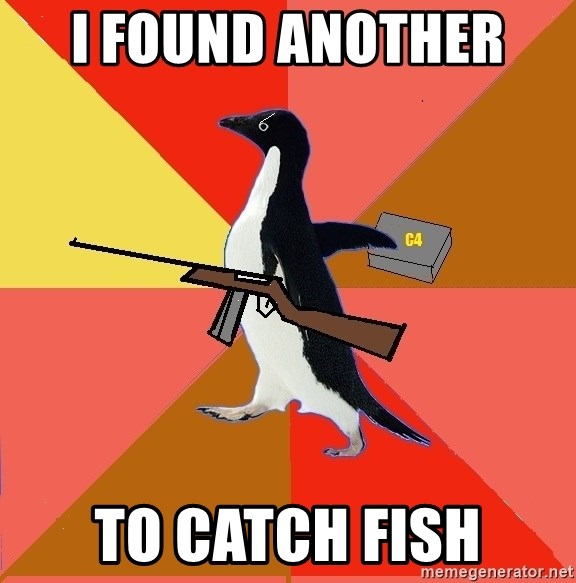 Socially Fed Up Penguin - I FOUND ANOTHER  TO CATCH FISH
