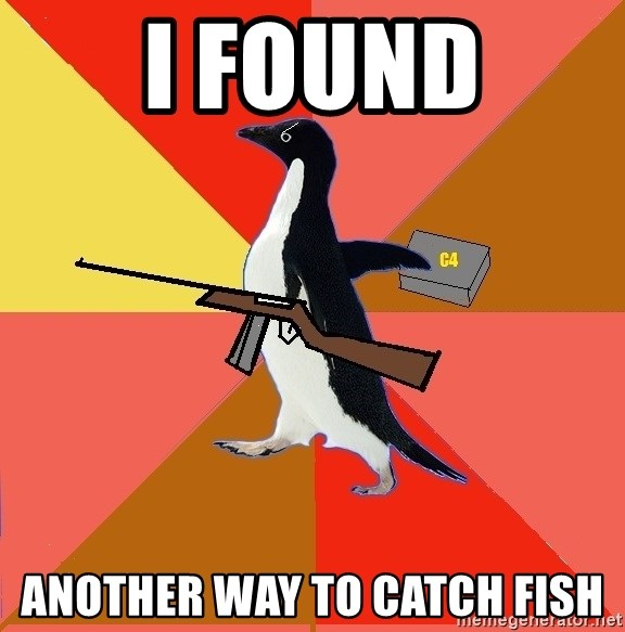 Socially Fed Up Penguin - I FOUND ANOTHER WAY TO CATCH FISH