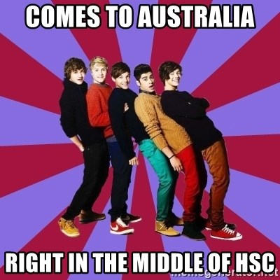 typical 1D - COMES TO AUSTRALIA  RIGHT IN THE MIDDLE OF HSC