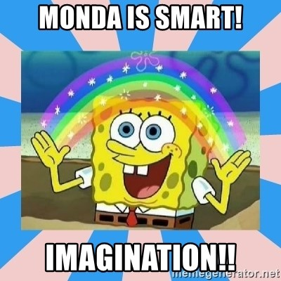 Spongebob Imagination - MONDA IS SMART! IMAGINATION!!