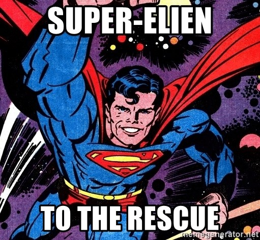 Badass Superman - Super-elien To the rescue