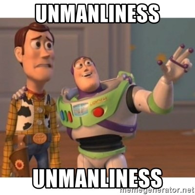 Toy story - unmanliness unmanliness