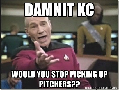 star trek wtf - Damnit KC would you stop picking up Pitchers??