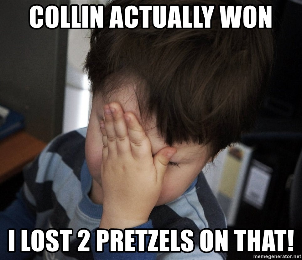 Confession Kid - COLLIN ACTUALLY WON I LOST 2 PRETZELS ON THAT!