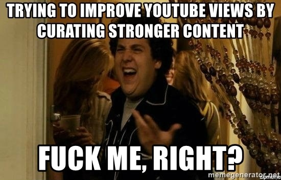 Jonah Hill - Fuck Me, Right? - Trying to improve YouTube views by curating stronger content Fuck me, right?