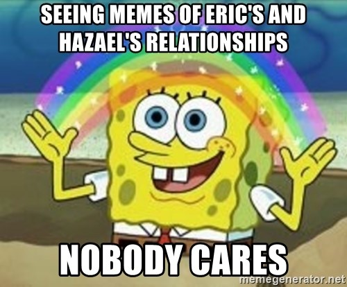 Spongebob - Seeing memes of Eric's and Hazael's relationships NOBODY CARES