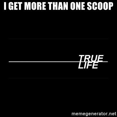 MTV True Life - I get more than one scoop