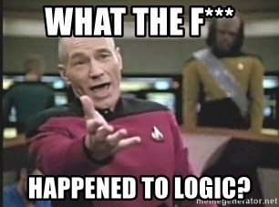 Captain Picard - What the F*** Happened to logic?