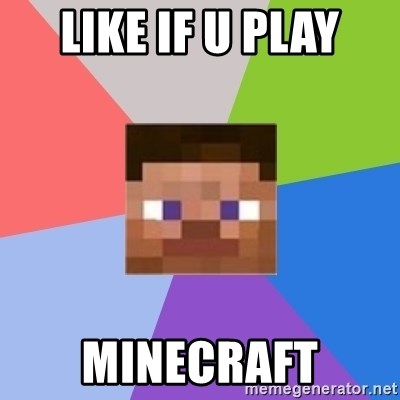 Minecraft Man - LIKE IF U PLAY MINECRAFT
