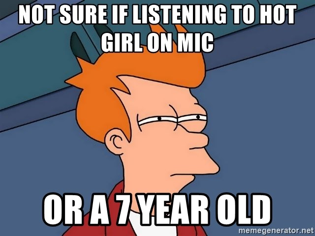 Futurama Fry - Not sure if listening to hot girl on mic or a 7 year old