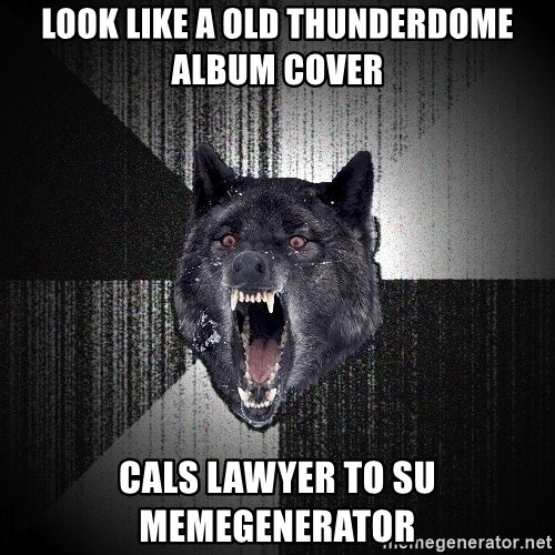 Insanity Wolf - Look like A old thunderdome album coveR Cals lawYer to su memegenerator