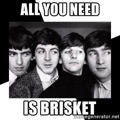 The Beatles Legacy - all you need is brisket