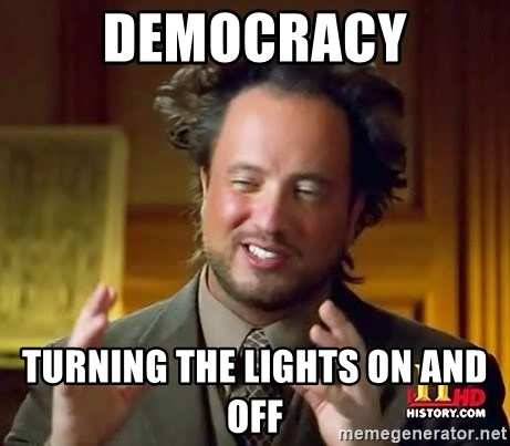 Ancient Aliens - DEMOCRACY turning the lights on and off