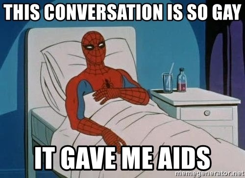 spiderman hospital - This Conversation is so gay it gave me aids