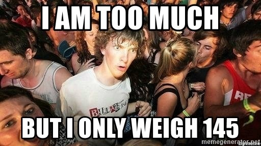 -Sudden Clarity Clarence - I AM TOO MUCH BUT I ONLY WEIGH 145