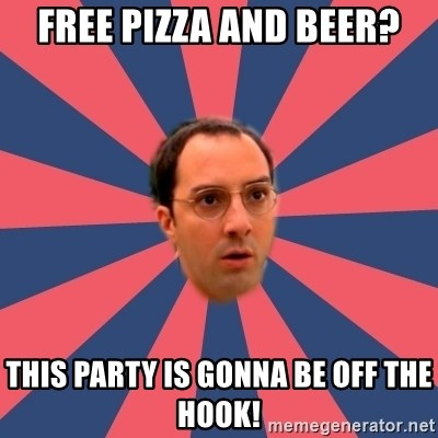 Buster Bluth Arr. - Free Pizza and Beer? This Party is Gonna Be Off The Hook!