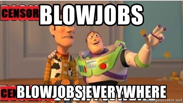 Toy Story Everywhere - Blowjobs blowjobs everywhere