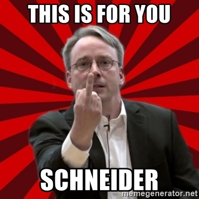 Angry Linus - THIS IS FOR YOU SCHNEIDER