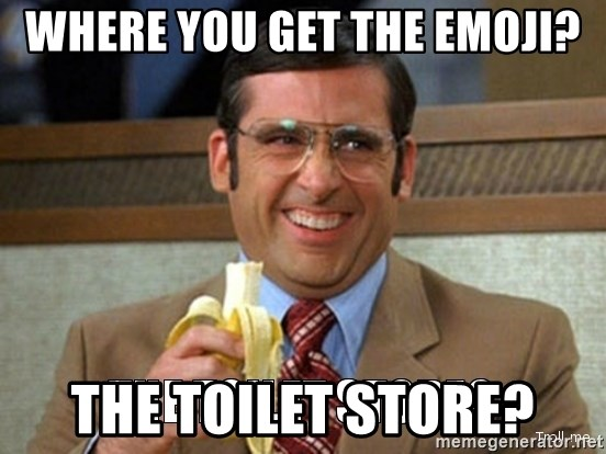 Toilet Store - Where you get the emoji? The toIlet store?