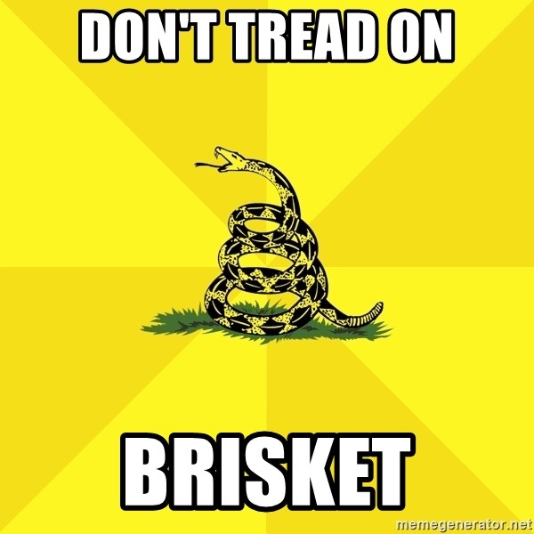 Patriotic Rattlesnake - don't tread on brisket