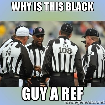 NFL Ref Meeting - WHY IS THIS BLACK GUY A REF