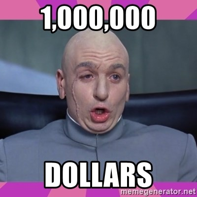 drevil - 1,000,000 dollars