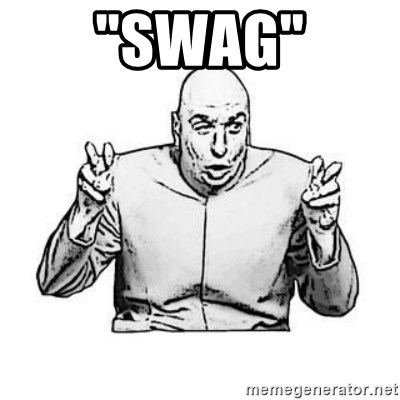 """Sceptical Dr. Evil - """"Swag"""""""