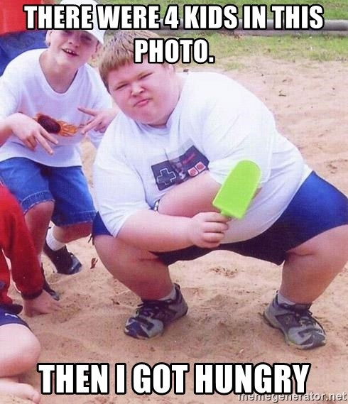 American Fat Kid - there were 4 kids in this photo. then i got hungry