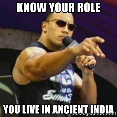 Dwayne 'The Rock' Johnson - know your role You live in ancient india