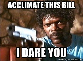Pulp Fiction - Acclimate this bill I dare you
