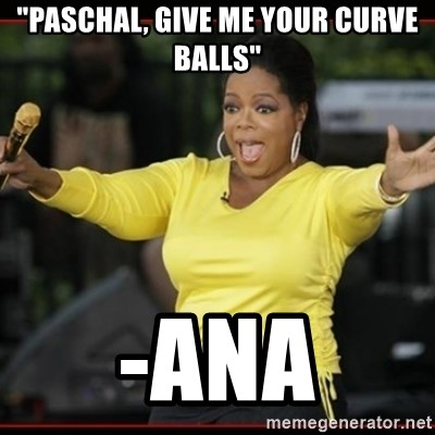 """Overly-Excited Oprah!!!  - """"PASCHAL, GIVE ME YOUR CURVE BALLS"""" -ANA"""
