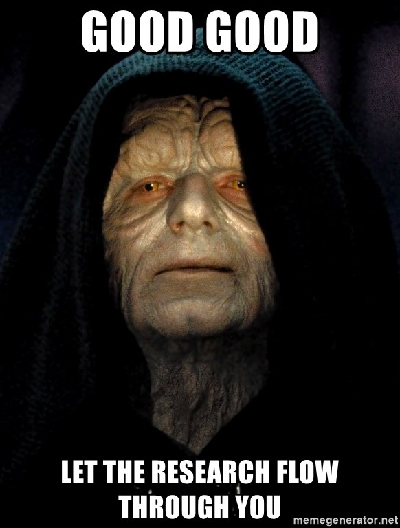 Star Wars Emperor - good good Let the research flow through you
