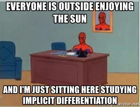 spiderman masterbating - Everyone is outside enjoying the sun And i'm just sitting here studying implicit differentiation