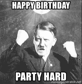 Disco Hitler - Happy birthday Party hard