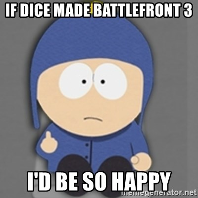 South Park Craig - If Dice made battlefront 3 I'd be so happy