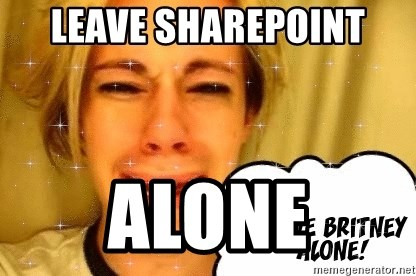 leave britney alone - Leave SHAREPOINT ALONE