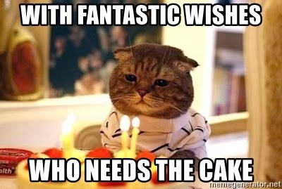 Birthday Cat - With fantastic wishes who needs the cake
