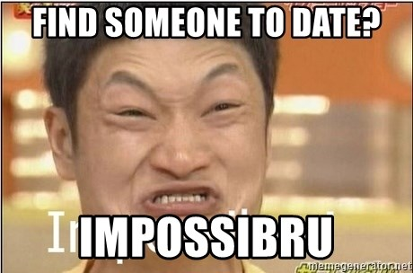 Impossibru Guy - Find someone to date? Impossibru