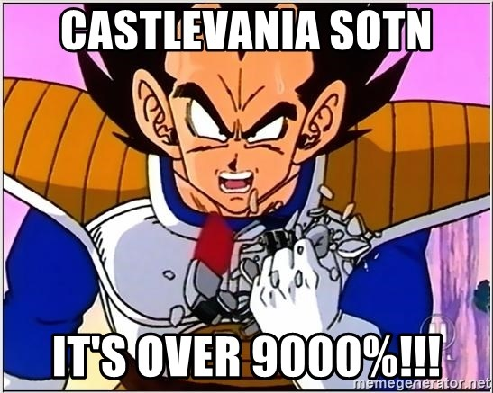 Over 9000 - Castlevania SOTN it's over 9000%!!!